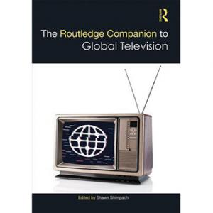 Cover of The Routledge Companion to Global Television